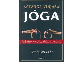 Aštánga Vinjása jóga - Maehle Gregor