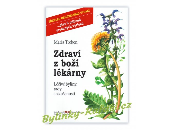 kniha Maria Treben Zdravi z bozi lekarny lecive byliny rady zkusenosti Bylinky Rafael