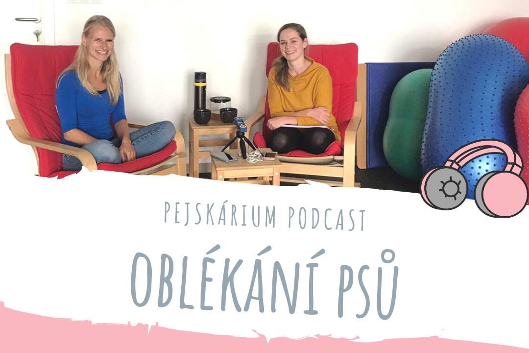 Oblékání psů - podcast Pejskárium.cz