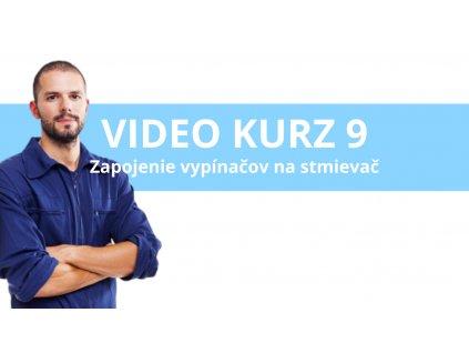 Video Kurz 9 - zapojenie vypínačov do stmievača