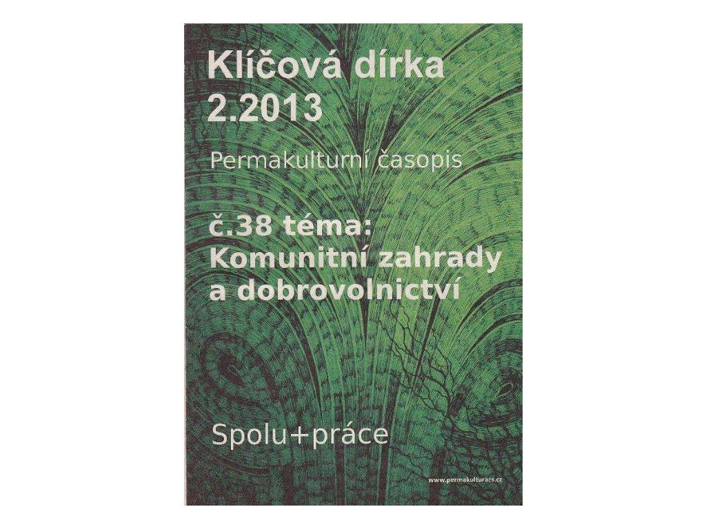 KLÍČOVÁ DÍRKA Č. 38 - 2/2013