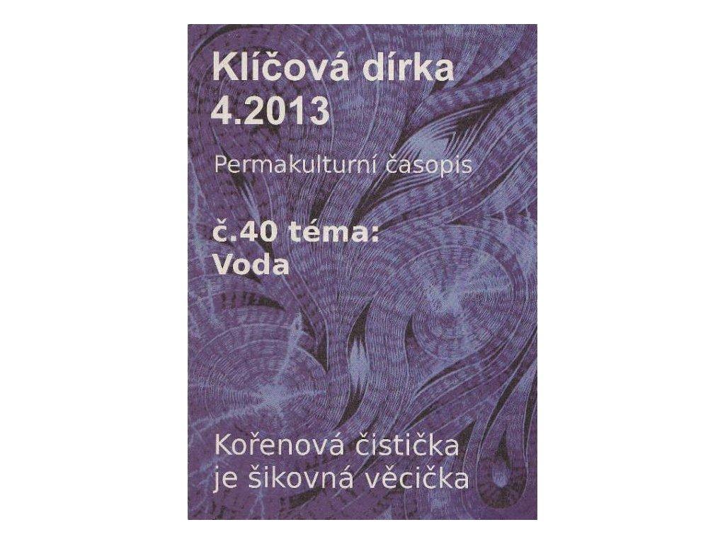 KLÍČOVÁ DÍRKA Č. 40 - 4/2013