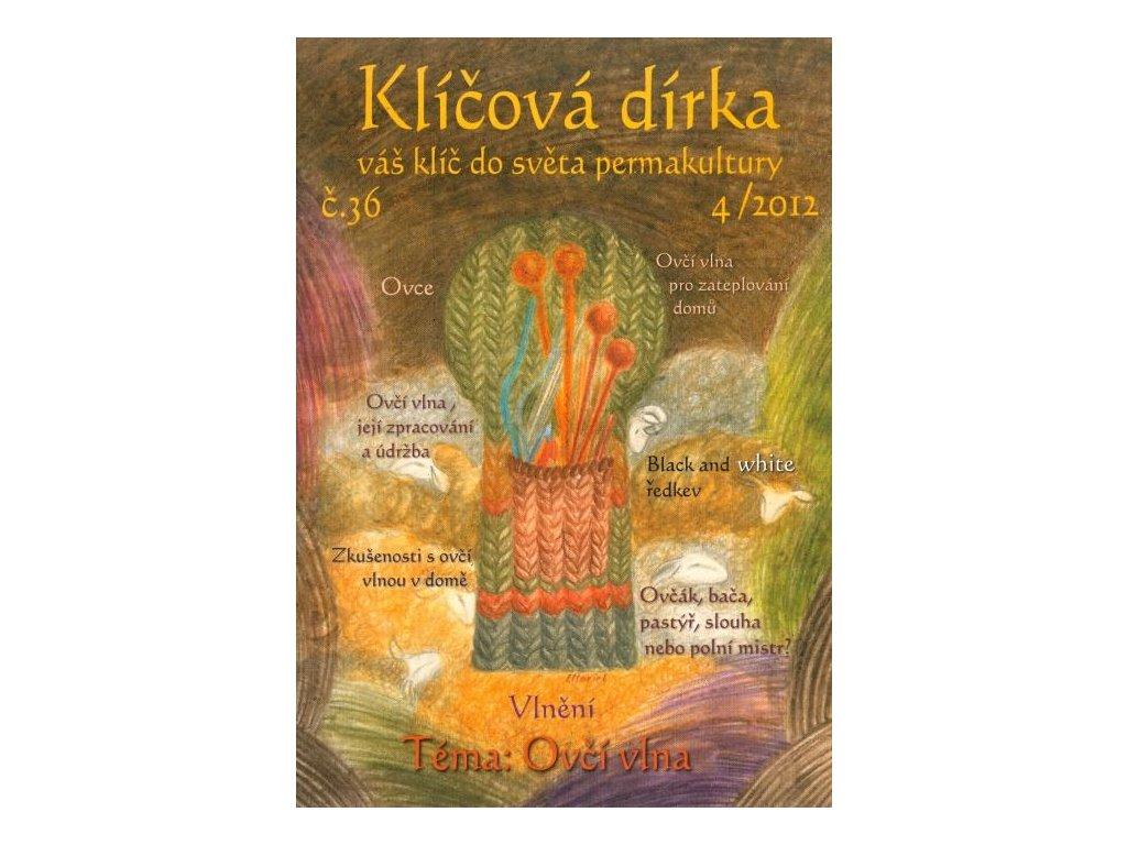 KLÍČOVÁ DÍRKA Č. 36 - 4/2012