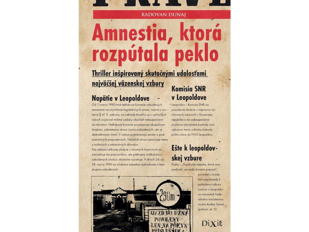 radovan dunaj amnestia