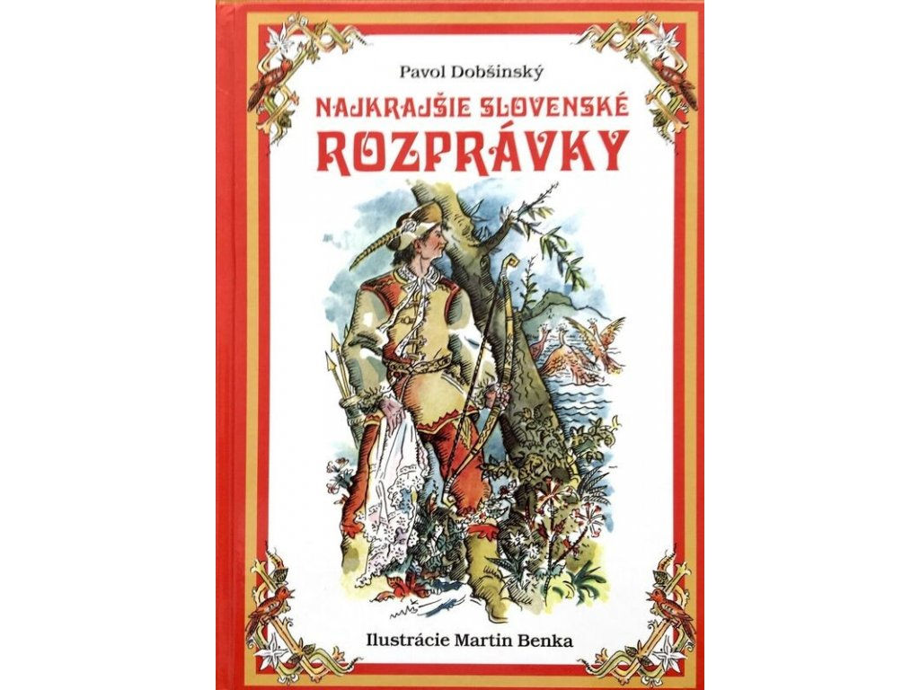 pavol dobsinsky najkrajsie slovenske rozpravky