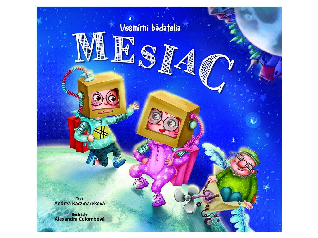 Vesmirni badatelia MESIAC 72