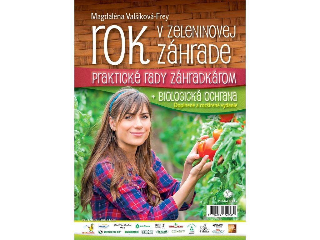 Magdalena Valsikova Frey Rok v zeleninovej zahrade biologicka ochrana