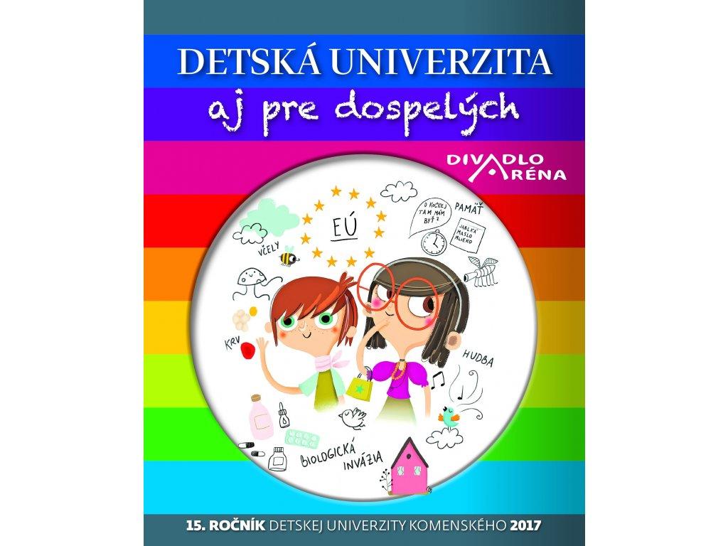 Detska univerzita aj pre dospelych 2017