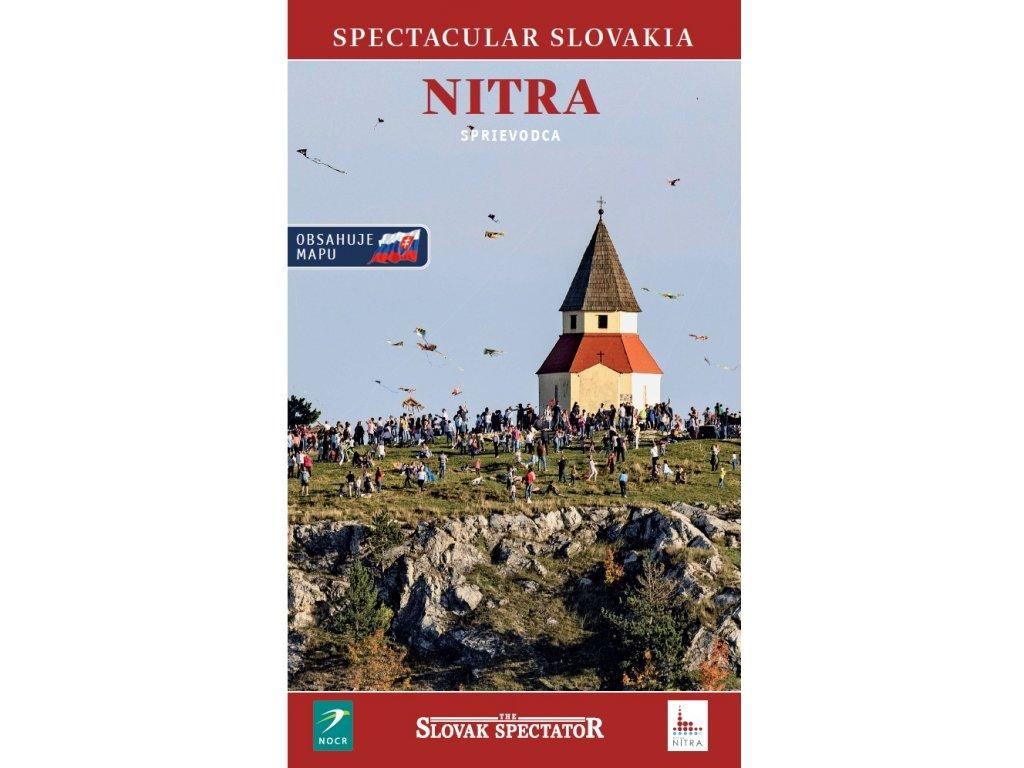 Spectacular Slovakia Sprievodca Nitra