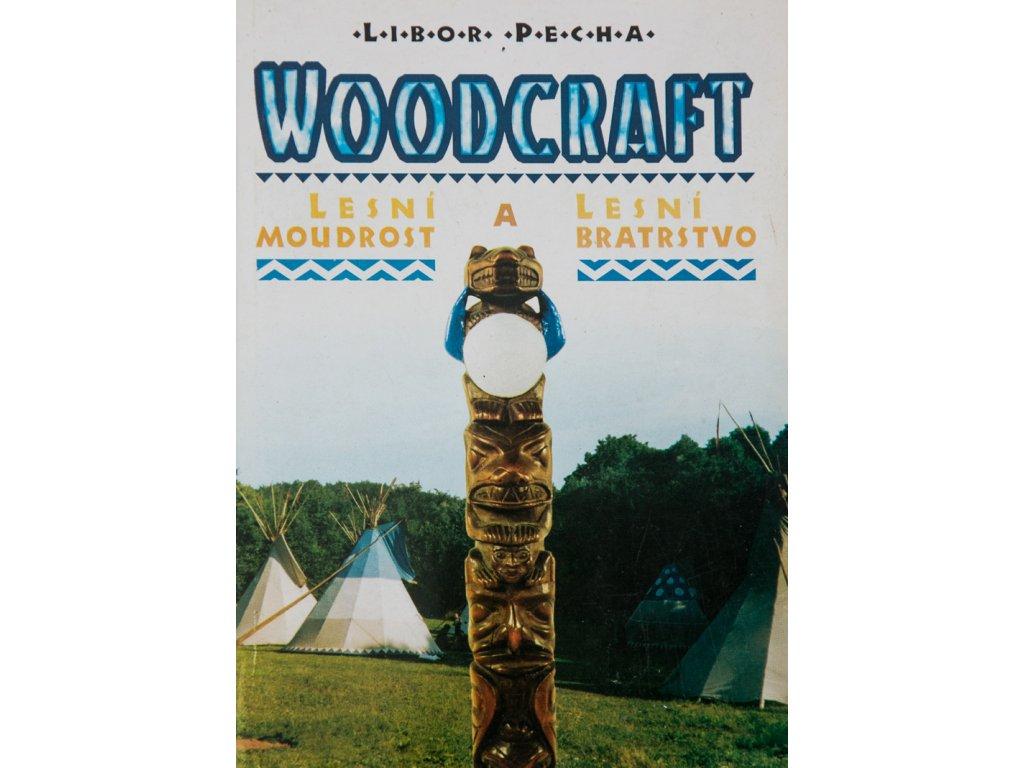 Woodcraft lesní moudrost a bratrstvo