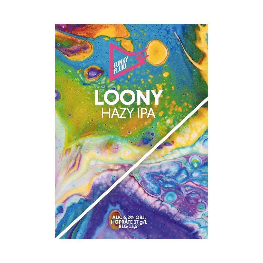 Funky Fluid Loony HazyIPA label