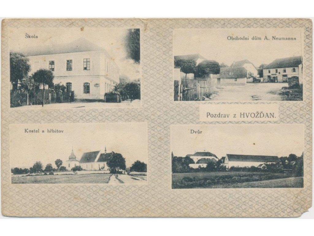 54 - Příbramsko, Hvožďany, 4 -záběr, Obchod A. Neumanna, škola...,1916