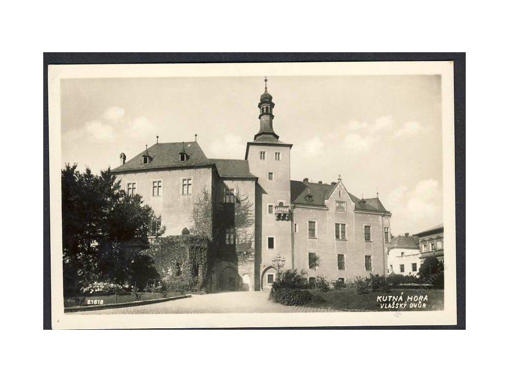 31 - Kutná hora, Vlašský dvůr, nakl. Zajíc, cca 1930