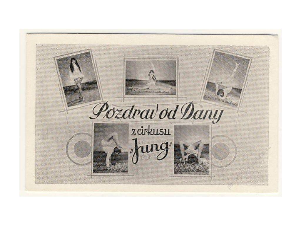 Pozdrav od Dany z cirkusu Jung, ca 1930
