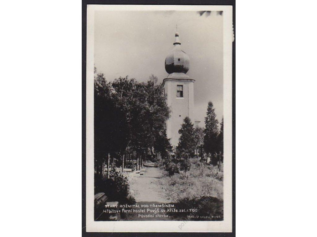 54 - Příbramsko, Starý Rožmitál pod Tremšínem, hřbitov, farní kostel sv. Kříže, cca 1930