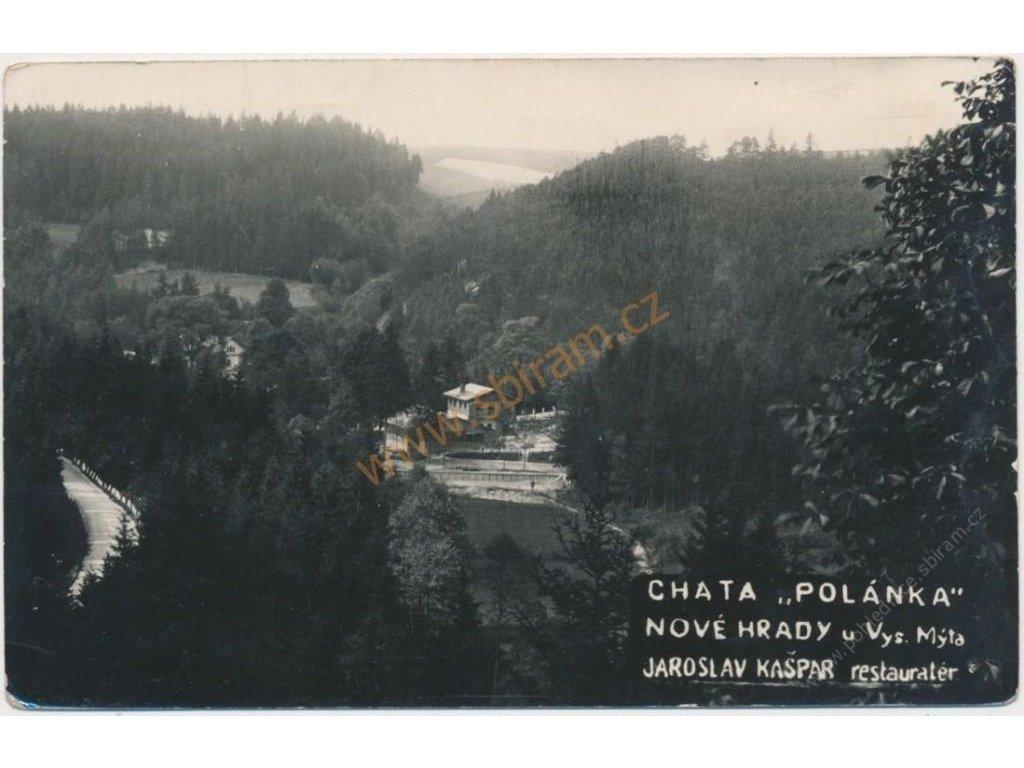 """70 - Orlickoústecko, Nové Hrady u Vys. Mýta, Chata """"Polánka"""", J. Kašpar - restauratér, 1925"""