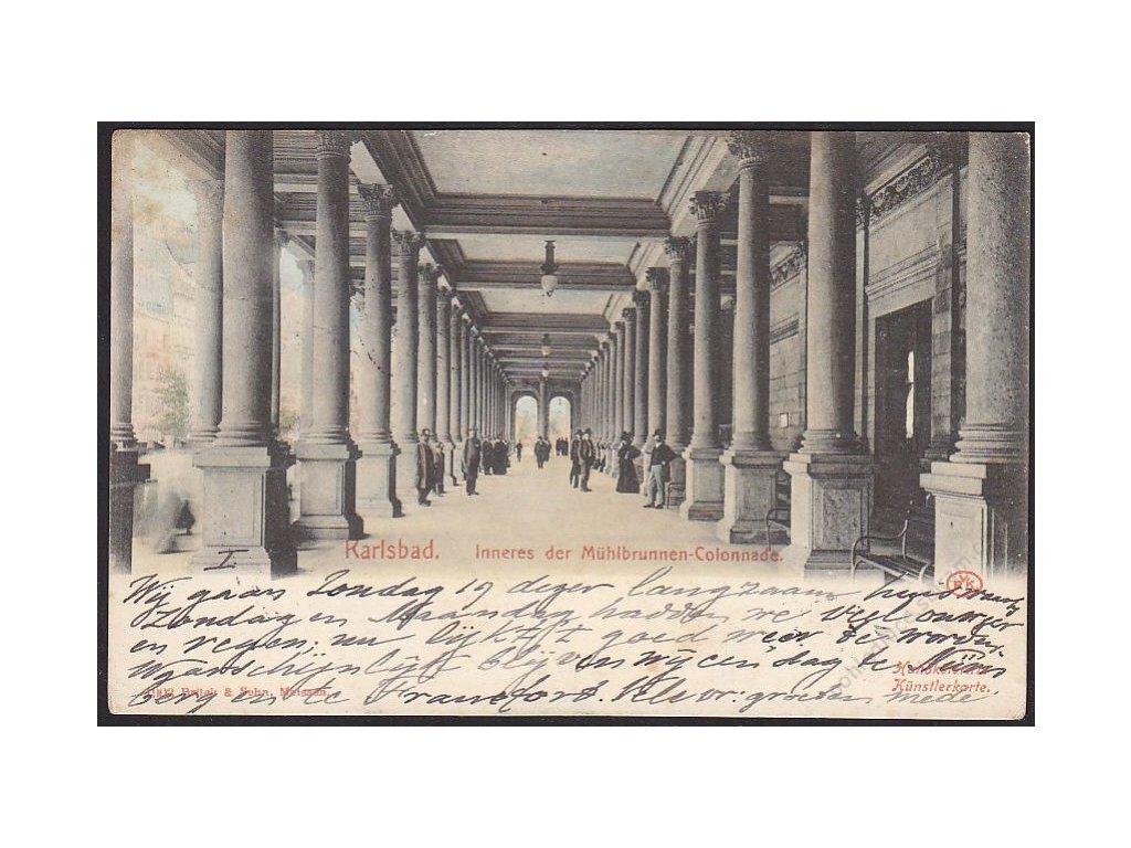 25 - Karlovy Vary (Karlsbad), Mlýnská kolonáda (Mühlbrunnen-Colonnade), cca 1903