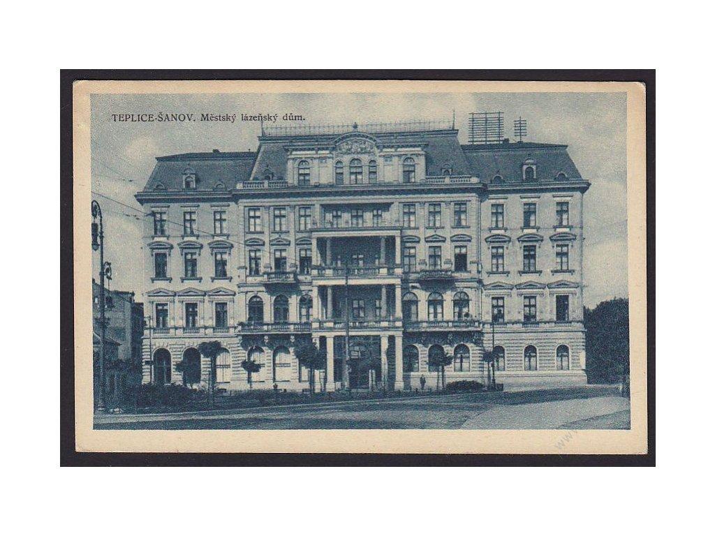65 - Teplice, Šanov, městský lázeňský dům, cca 1930