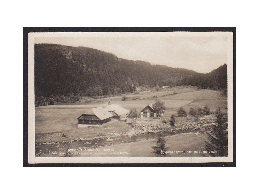 28 - Šumava, Otygl (Antigel) na Vydře, nakl. Klub ČSL turistů, foto Fon, cca 1925