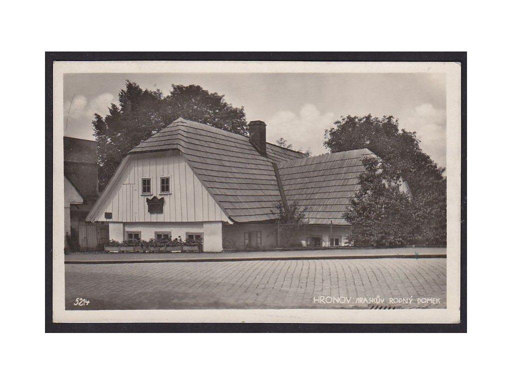38- Náchodsko, Hronov, Jiráskův rod.dům, ca 1934