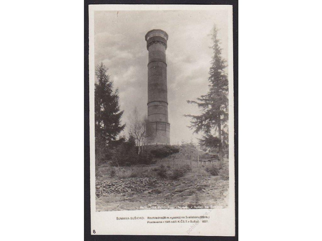 28- Šumava, Sušice , rozhledna na Svatoboru, Foto Fon, ca 1930