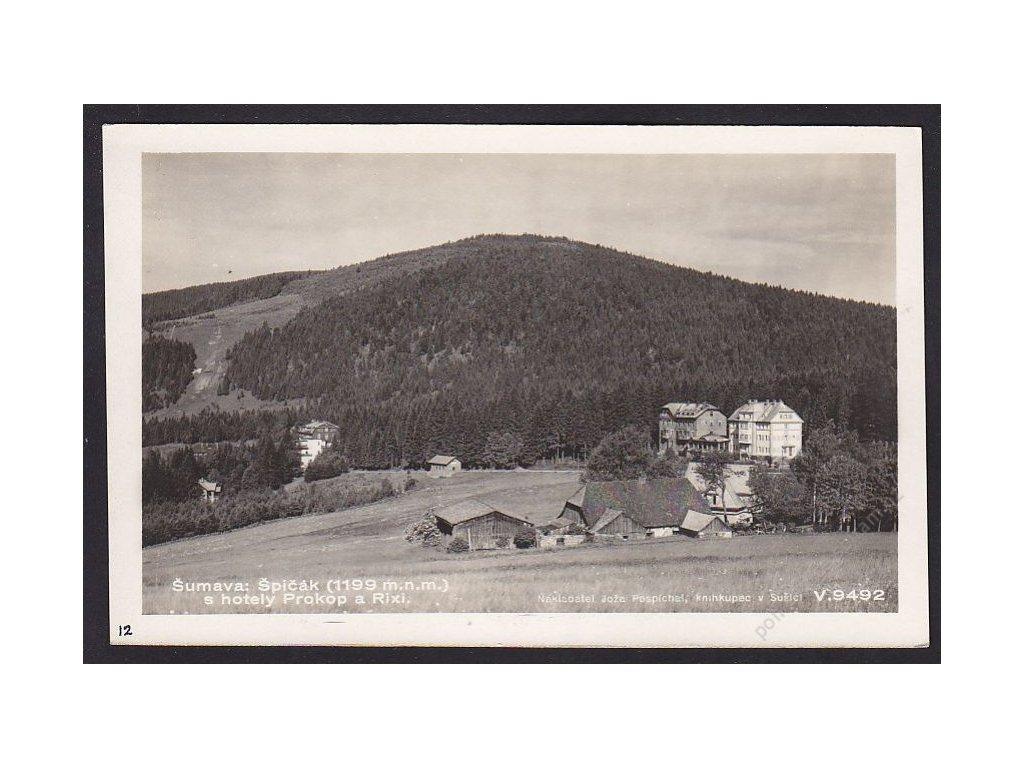 28- Šumava, Špičák, hotely Prokop a Rixi, Foto Fon, ca 1930
