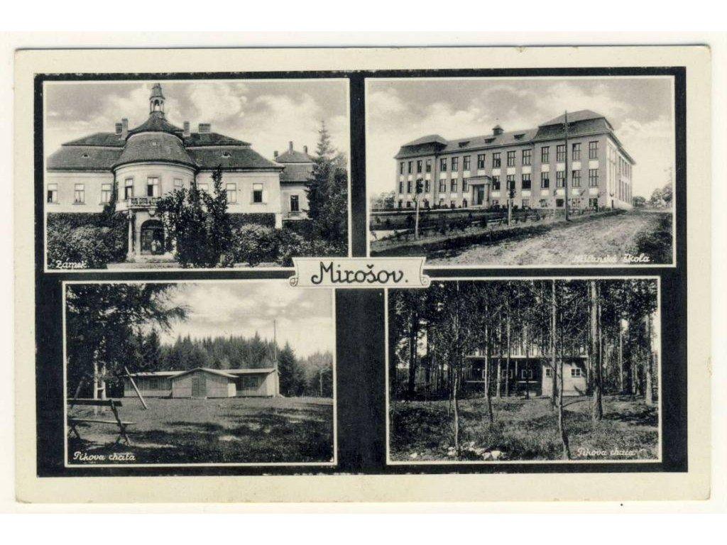 56 - Rokycansko, Mirošov, 4 - záběr, zámek, škola..., cca 1930