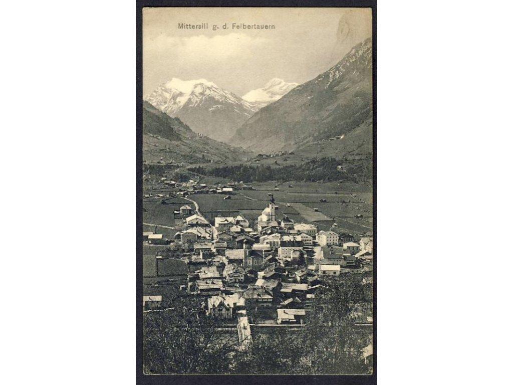 Österreich, Mittersill g. d. Felbertauern, cca 1908