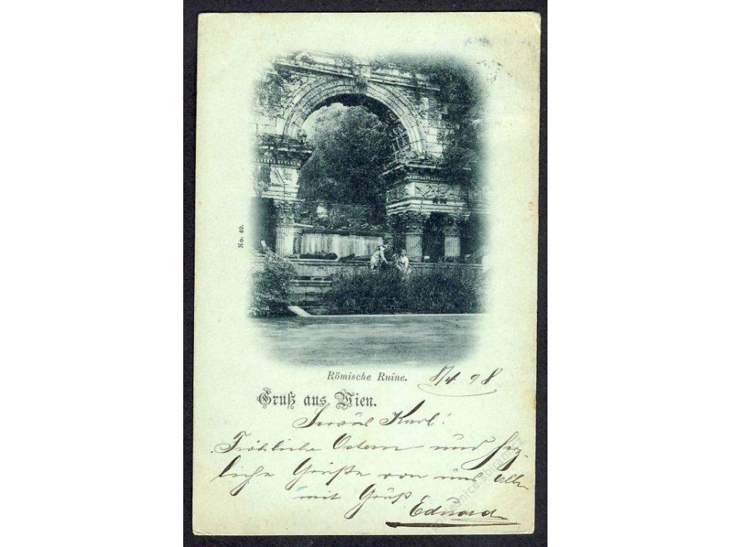 Österreich, Gruss aus Wien, Römische Ruine, cca 1898