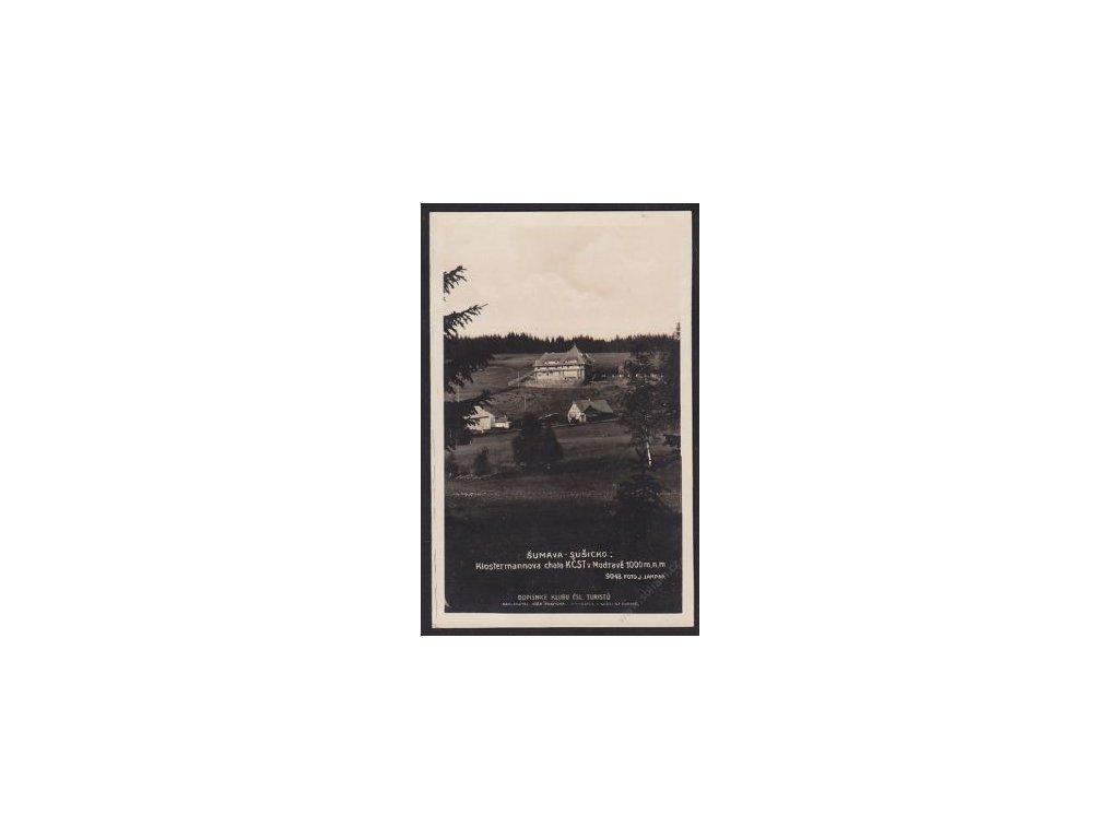 28 - Šumava, Sušicko, Klostermannova chata KSČT v Modravě, Foto Fon, cca 1930