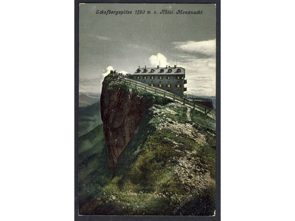 Österreich, Schafbergspitze u. Hotel Mondnacht, cca 1908