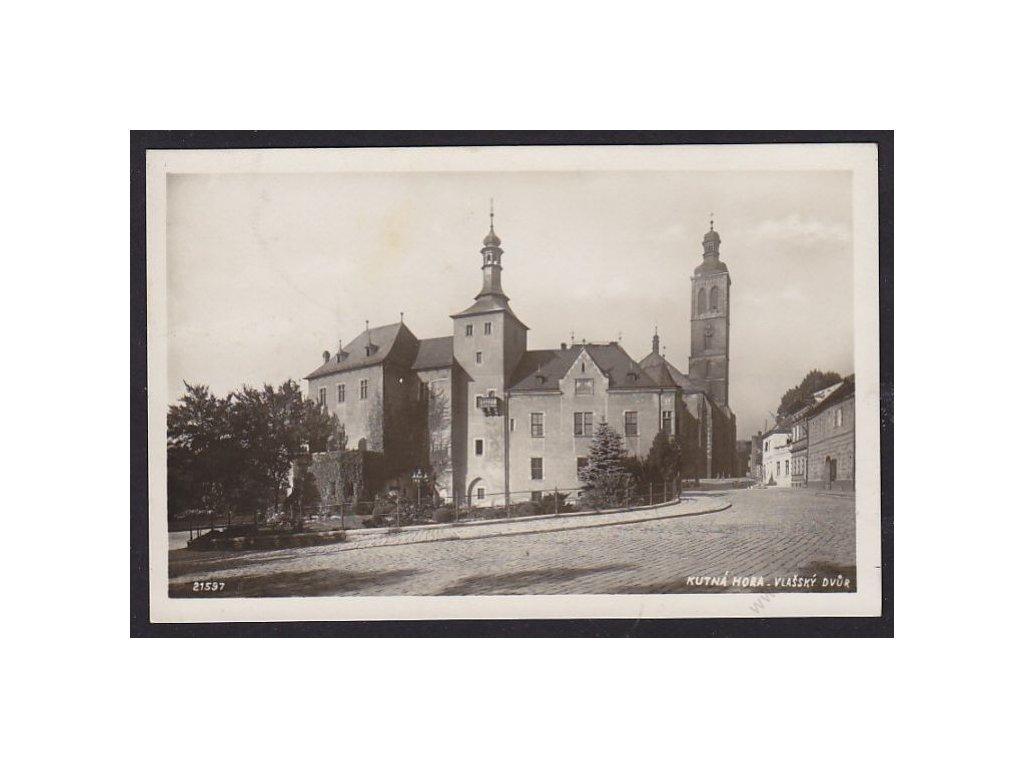 31 - Kutná Hora, Vlašský dvůr, cca 1935