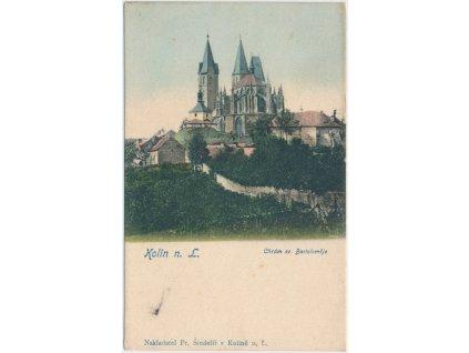 29 - Kolín, pohled na Chrám sv. Bartoloměje, Nakl. F. Šindelíř, cca 1905