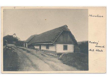 46 - Písecko, Mirotice, rodný dům Mikoláše Aleše, cca 1933