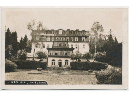 28 - Klatovsko, Šumava , Špičák, partie u hotelu Rixi, cca 1930