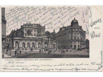 Rakousko, Wien, Franz Josefs - Brunnen mit Ziererhof, cca 1900
