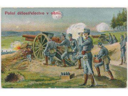 """Vojenská pohlednice - """"Polní dělostřelectvo v ohni"""""""