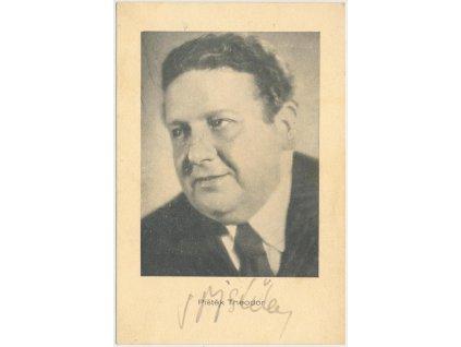 Pištěk Theodor (1895-1960), herec, portrétová karta s vl. podpisem