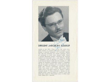 Soukup Jaroslav (1924-2001), dirigent, sběratelský list s vl. podpisem