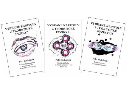 Petr Kulhánek: Vybrané kapitoly z teoretické fyziky