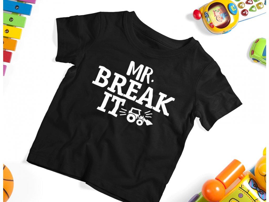MR BREAK IT DETSKE TRIKO