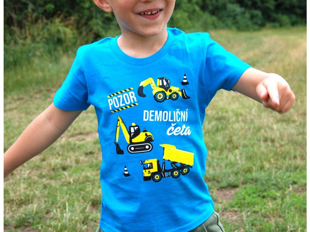 Dětské tričko - Pozor demoliční četa TYRKYSOVÁ