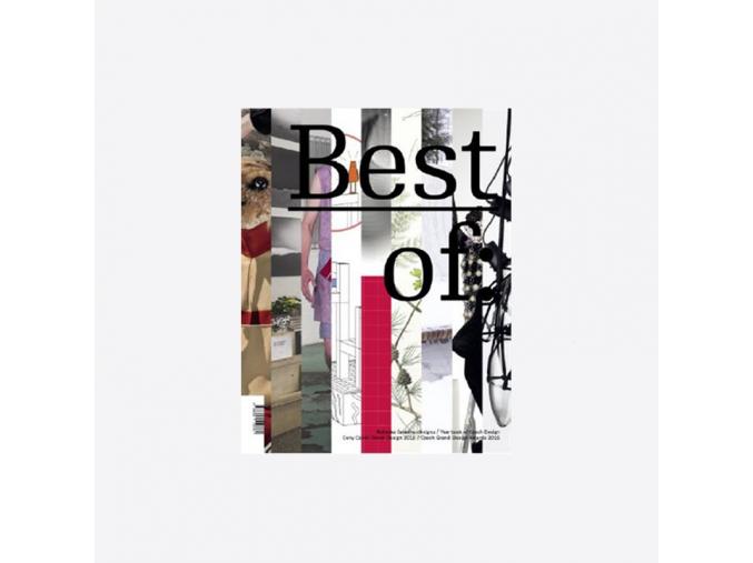 The Best of 2016 Ročenka českého designu Ceny Czech Grand Design 2016 01