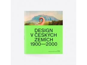 Design v českých zemích - nová bible českého designu