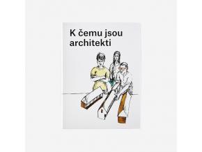 k cemu jsou architekti