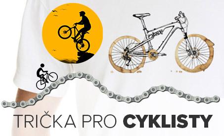 Trička s vtipnými i vážnými cyklistickýmy motivy - ideální dárek pro každého bikera, cyklisty či milovníka kola a cyklistiky.