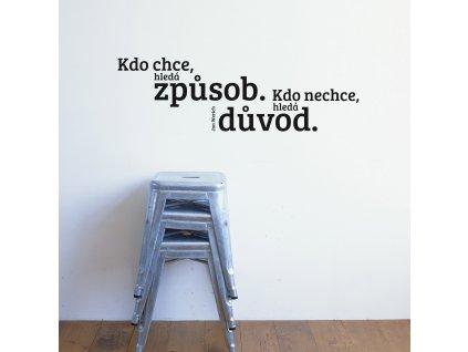 samolepka na zed text citat jan werich kdo chce hleda zpusob