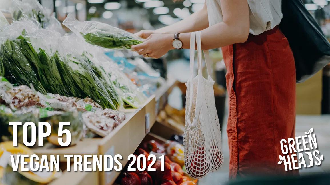 TOP 5 Vegan trendů 2021