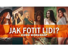 VIDEO WORKSHOPY - Jak fotit lidi a glamour
