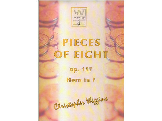 Pieces of Eight op. 157 (horn/piano) - Ch.D.Wiggins